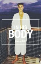 In His Body by kidrauhlll