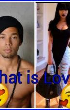 What is Love (jamal Lyon story) by ArianaTheBoss