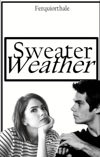 Sweater Weather//Stalia