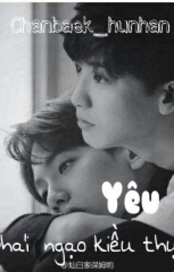 Đọc Truyện [Longfic EXO] (ChanBaek) Yêu phải ngạo kiều thụ.. - TruyenFun.Com