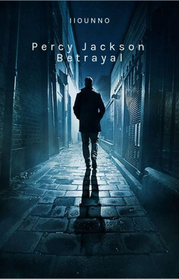 Percy Jackson Betrayal