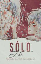 Solo tu... by princess_luna02