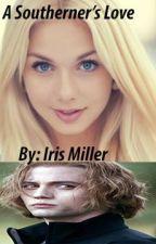A Southerner's Love (A Jasper Hale Love Story) by 1PsychoBlonde
