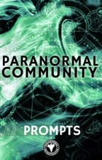 Prompts by ParanormalCommunity