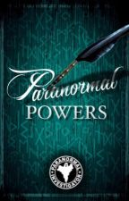 Paranormal Powers by ParanormalCommunity