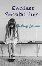 Endless Possibilities by Crazy-for-snow