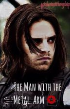The Man With The Metal Arm-Bucky Barnes x Reader by thebonezone