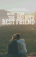 More Than The Bad Boy's Best Friend by adrenalinejunkie-
