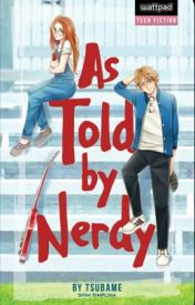 As Told By Nerdy by Tsubame
