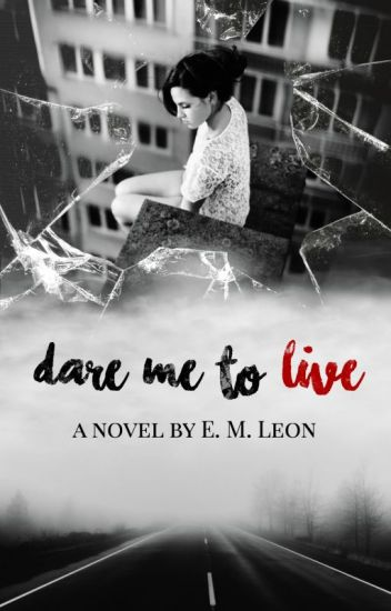 Dare Me to Live