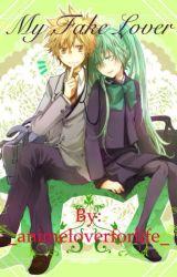 My Fake Lover by _animeloverforlife_