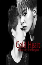 Cold Heart. (Daragon Fanfic)  by IrisMangoes