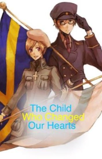 (Completed) The Child Who Changed Our Hearts. (Hetalia)