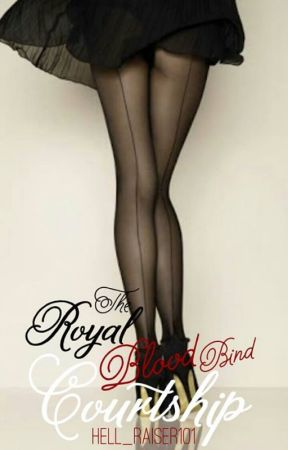 The Royal Blood Bind Courtship by hell_raiser101