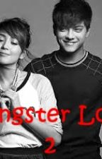 Gangster Love Book 2 by 3cia07