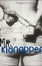 Mr. Kidnapper by megann_hodgee