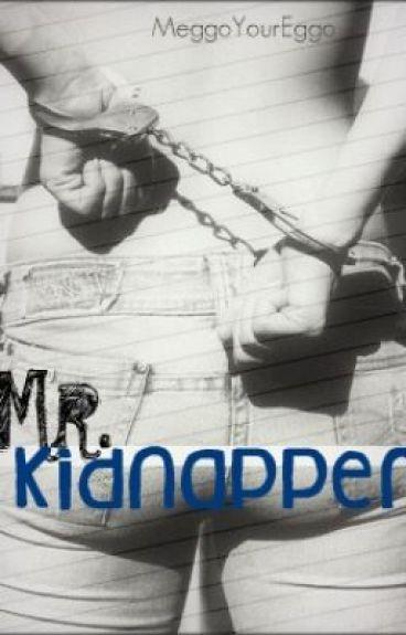 Mr. Kidnapper