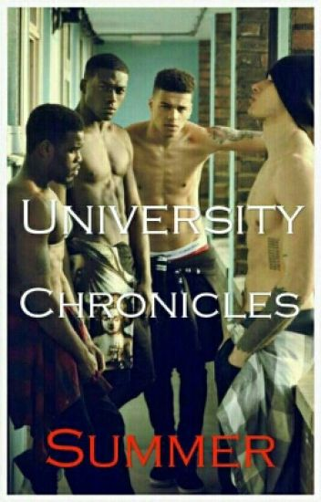 The University Chronicles: Summer