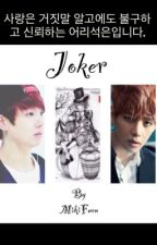 [ Shortfic/VKook ] Joker - Complete <3~ by MikiFuen