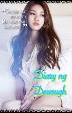 Dairy ng Dewsugh by GRP_Suzy
