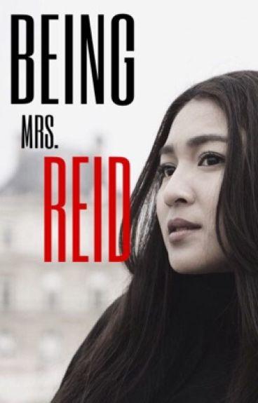 Being Mrs. Reid