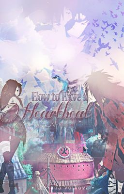 How to Have a Heartbeat? (Book Two)
