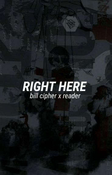 Are you Still Here?   EDITING   (Bill x Reader)