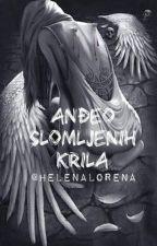 Anđeo slomljenih krila  by HelenaLorena