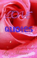 LOve QUotES by _Shinsei