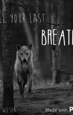 Till Your Last Breath (The Hobbit) by Zoe_Wilson