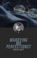 Marrying Mr. Perfectionist [ChanBaek] by baeklogy