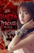 The Mafia Princess (TDEG BOOK 2) by jacelynmariano