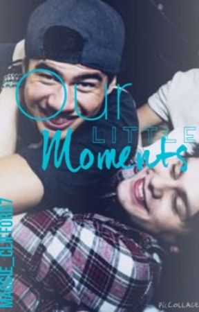 Our Little Moments by ghostofmags