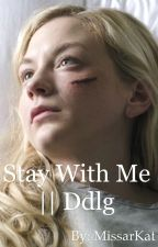 Stay with me || ddlg  by DanishBabyGurl