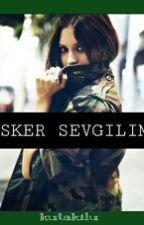 Asker Sevgilim by kutalkilu