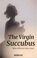 The Virgin Succubus by NoemiieLove