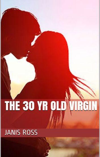 The 30 Yr old virgin