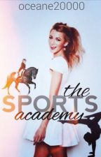 The Sports Academy En pause réécriture  by Oceane20000