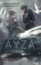 AyzA - Geçmiş (Yan Öykü) by CaglaEla