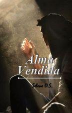 ALMA VENDIDA by SeleneOrtiz3