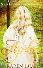 Filha de Apolo (SEM REVISÃO!) by KarenDias_