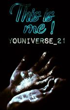 This is me! Youniverse_21 by Youniverse_21