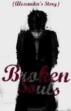 Broken Souls: Alexander's Story © [Próximamente] by isaaccm17