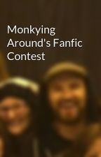 Monkying Around's Fanfic Contest by emiefaun