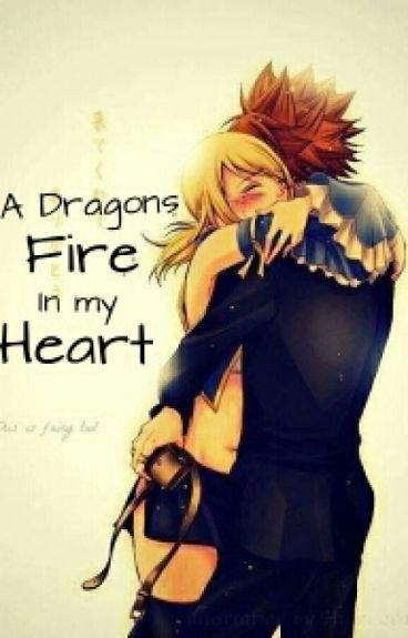 A Dragons Fire In My Heart (a nalu fanfiction)