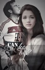 Can he save her? | Mario Götze by agirlwhoneverloved