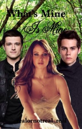 What's Mine is Mine   An Everlark FanFiction by realornotreal_real