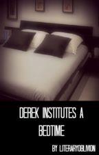 Derek Institutes a Bedtime by literaryoblivion