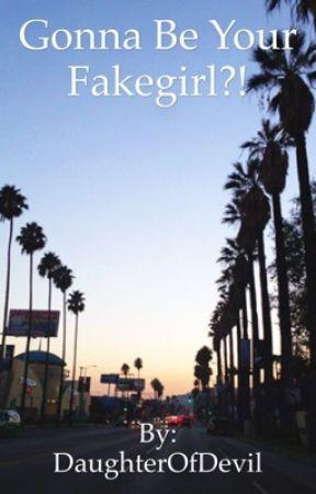 Gonna Be Your Fakegirl?! by DaughterOfDevil