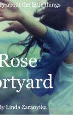 Rose Fortyard by lyndamarine